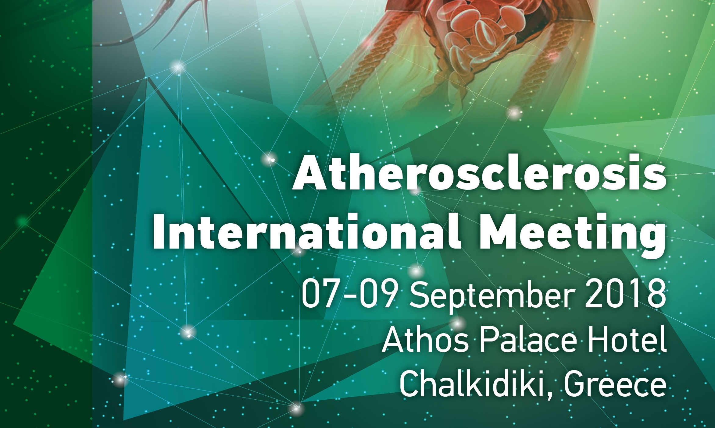 Atherosclerosis International Joint Meeting, 07-09 Σεπτεμβρίου 2018, Χαλκιδική